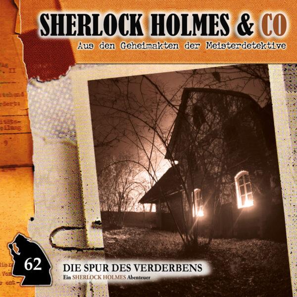 Sherlock Holmes und Co. 62: Die Spur des Verderbens (Teil 2)