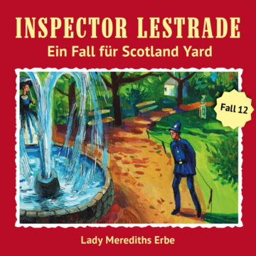 Inspector Lestrade (12): Lady Merediths Erbe