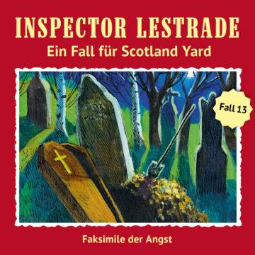 Inspector Lestrade (13): Faksimile der Angst