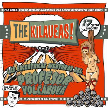Kilaueas - Profesor Volcanova